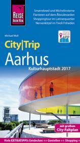 Moll, Michael Reise Know-How CityTrip Aarhus (Kulturhauptstadt 2017) Moll, Michael