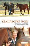 Opinie o Andrea Kutsch Zaklinaczka koni