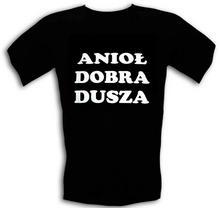 Śmieszna T-shirt ANIOŁ DOBRA DUSZA M,XXL
