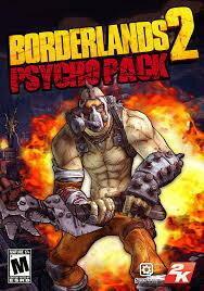 Borderlands 2 - Psycho Pack PC