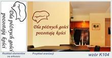 Naklejka do kuchni - Dla późnych gości... - K104