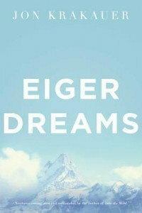 Krakauer Jon EIGER DREAMS