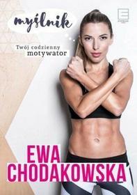 Ewa Chodakowska: Myślnik. Twój codzienny motywator e-book, okładka ebook