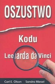 Carl E. Olson, Sandra Miesel Oszustwo Kodu Leonarda da Vinci