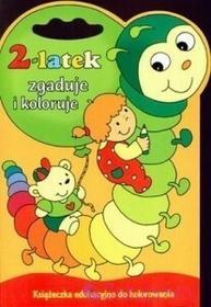 WYDAWNICTWO-SKRZAT 2-latek zgaduje i koloruje. Książeczka edukacyjna do kolorowania 9788374372329