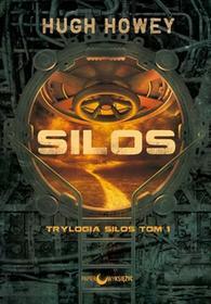 Howey Hugh Silos Trylogia Silos tom 1