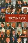 Opinie o Jerzy Sadecki Trzynastu. Premierzy wolnej Polski