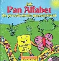 Tkaczyk Lech Jak Pan Alfabet do przedszkola maszerował. Książka+płyta CD