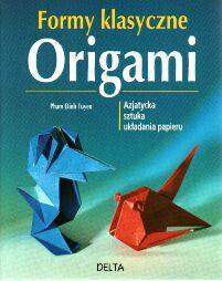 Tuyen Dinh Pham   Origami.Formy klasyczne