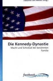Die Kennedy-Dynastie