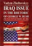 Opinie o Zheltovskyy Vadym Iraq issue in the rhetoric of George W. Bush