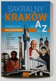 praca zbiorowa Sakralny Kraków od A do Z