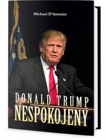 D'Antonio Michael Donald Trump - Nespokojený D'Antonio Michael
