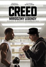 Creed Narodziny legendy DVD) Ryan Coogler