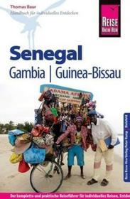 Baur, Thomas Reise Know-How Senegal, Gambia und Guinea-Bissau Baur, Thomas