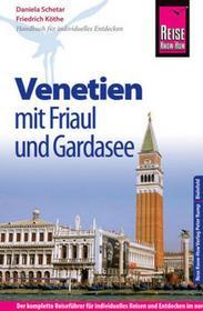 Köthe, Friedrich Reise Know-How Reiseführer Venetien mit Friaul und Gardasee Köthe, Friedrich