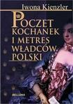 Opinie o Iwona Kienzler Poczet kochanek i metres władców Polski