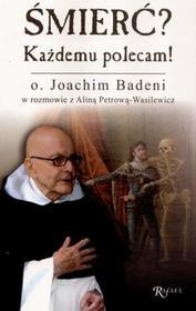 Badeni Joachim Petrowa Wasilewicz Alina Śmierć Każdemu polecam
