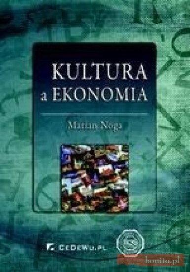 Marian Noga Kultura a ekonomia