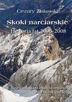 Opinie o Cezary Żbikowski Skoki narciarskie. Historia lat 2006-2008. Rozważania o małyszomanii, nartach i górach