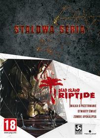 Dead Island Riptide - Stalowa Seria PC
