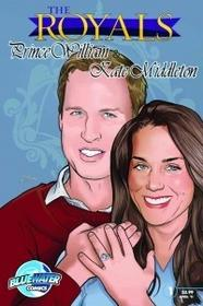 Royals: Prince William & Kate Middleton Comic Book Version