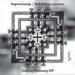 Opinie o Hołowaty Andrzej Improwizacja z płytą CD. Rekolekcje jazzowe