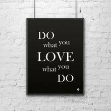 DekoSign Plakat dekoracyjny w ramie DO WHAT YOU LOVE czarny DS-PL11-1