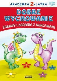 Paruszewska Joanna, Pruchnicki Krystian, Pietrzykowska Anna Akademia 2-latka. Dobre wychowanie