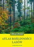 Opinie o Witkowska-Żuk Leokadia Atlas roślinności lasów,