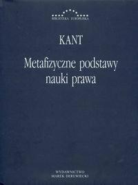 Kant Immanuel Metafizyczne podstawy nauki prawa