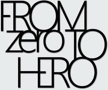 DekoSign Napis na ścianę FROM ZERO TO HERO czarny FZTH1-1