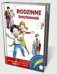 Kołodziej Beata Rodzinne świętowanie