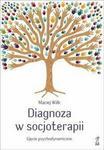 Opinie o Wilk Maciej Diagnoza w socjoterapii