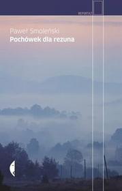 Paweł Smoleński Pochówek dla rezuna