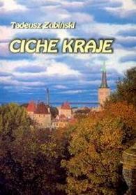 Tadeusz Zubiński Ciche kraje