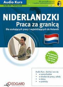 Edgard Niderlandzki praca za granicą