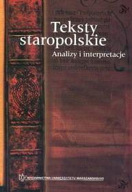 Decyk Zieba Wanda, Dubisz Stanisław (red.) Teksty staropolskie