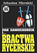 Sebastian Miernicki Pan Samochodzik i Bractwa Rycerskie t.46