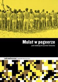 Krzysztof Tomasik Mulat w pegeerze