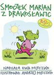 Opinie o SmoczekMarianzDrakosławic.Bajkinadobranoc(MOBI)