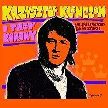 Krzysztof Klenczon, Trzy Korony (Nie) przejdziemy do historii (Digipack)