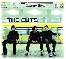 The Cuts Czarny Świat