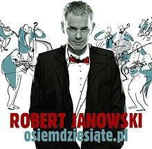 Robert Janowski osiemdziesiąte.pl