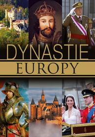 Krzysztof Żywczak Dynastie Europy