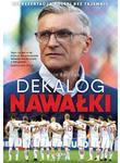 Dekalog Nawałki. Reprezentacja Polski bez tajemnic