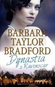 Barbara Taylor Bradford Dynastia z Ravenscar