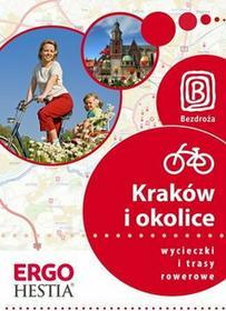 Michał Franaszek Kraków i okolice. Wycieczki i trasy rowerowe