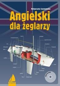 Opinie o Czarnomska Małgorzata Angielski dla żeglarzy + CD - odbierz ZA DARMO w jednej z ponad 30 księgarń!