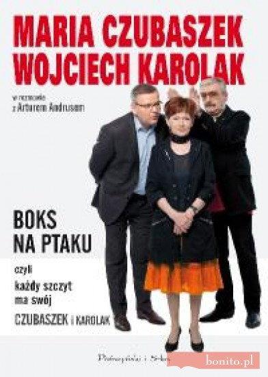 Opinie o Andrus Artur, Czubaszek Maria, Karolak Wojciech Boks na Ptaku czyli każdy szczyt ma swój Czubaszek i Karolak